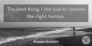 Warren Buffett Quote About Best: The Best Thing I Did...