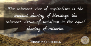 Humor Quotes, Winston Churchill Quote About Freedom, Humor, Patriotic: The Inherent Vice Of Capitalism...