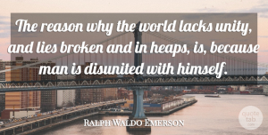 Success Quotes, Ralph Waldo Emerson Quote About Success, Broken Heart, Motivation: The Reason Why The World...