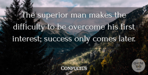 Love Quotes, Confucius Quote About Love, Inspirational, Funny: The Superior Man Makes The...