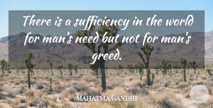 Love Quotes, Mahatma Gandhi Quote About Love, Peace, Heart: There Is A Sufficiency In...