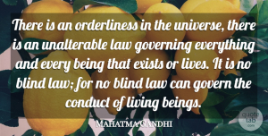 Law Quotes, Mahatma Gandhi Quote About Law, Religion, Orderliness: There Is An Orderliness In...
