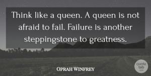 Success Quotes, Oprah Winfrey Quote About Positive, Happiness, Success: Think Like A Queen A...