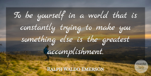 Beauty Quotes, Ralph Waldo Emerson Quote About Inspirational, Positive, Beauty: To Be Yourself In A...
