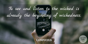 Love Quotes, Confucius Quote About Love, Inspirational, Funny: To See And Listen To...