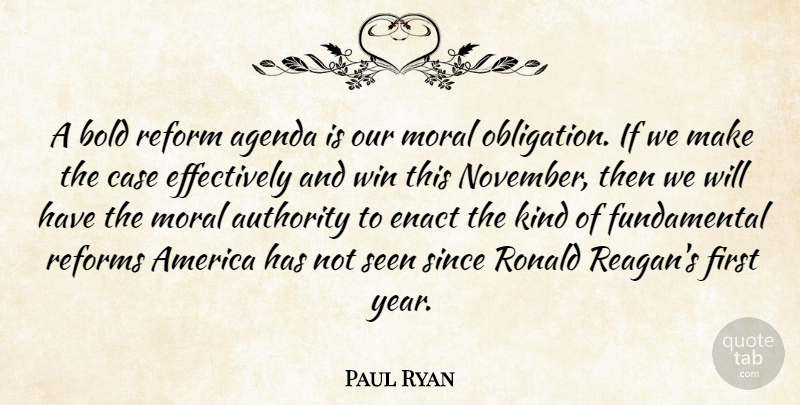 Paul Ryan Quote About Winning, Years, America: A Bold Reform Agenda Is...
