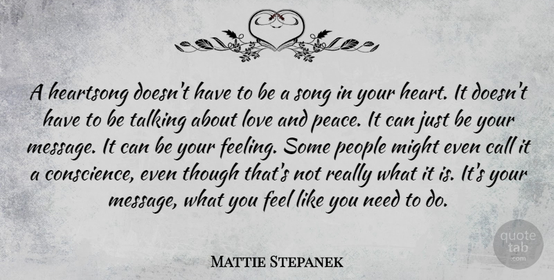 Mattie Stepanek A Heartsong Doesnt Have To Be A Song In Your Heart