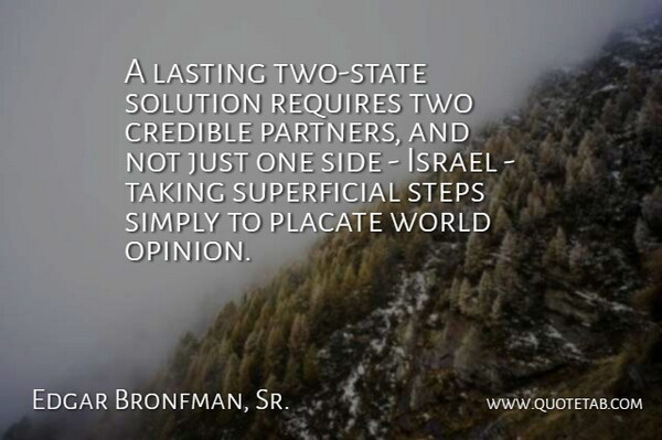 Edgar Bronfman, Sr : A lasting two-state solution requires