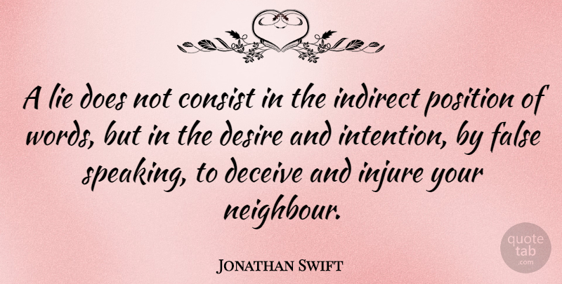 Jonathan Swift: A Lie Does Not Consist In The Indirect