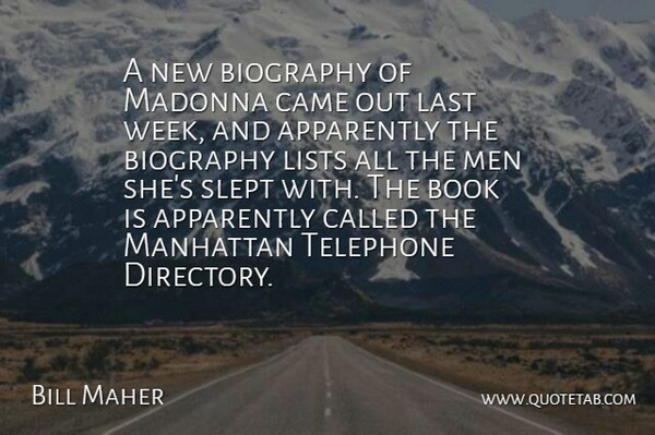 Bill Maher Quote About Book, Men, Biographies: A New Biography Of Madonna...