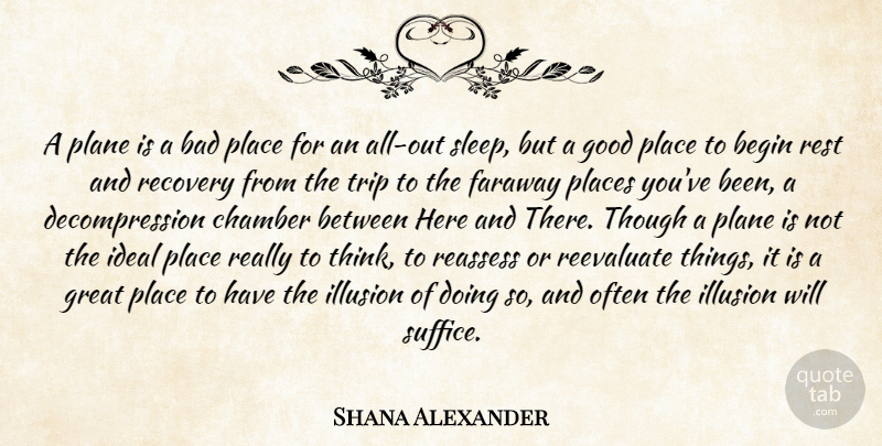 Shana Alexander A Plane Is A Bad Place For An All Out Sleep But A