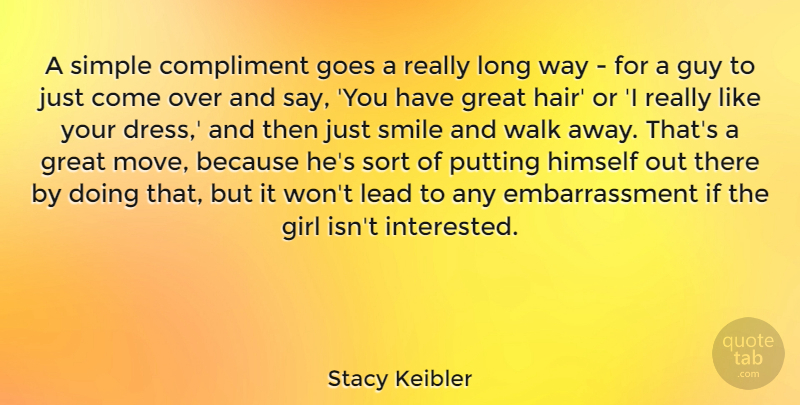 Stacy Keibler A Simple Compliment Goes A Really Long Way For A