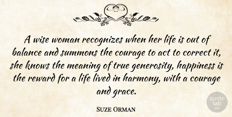 Suze Orman: A Wise Woman Recognizes When Her Life Is Out