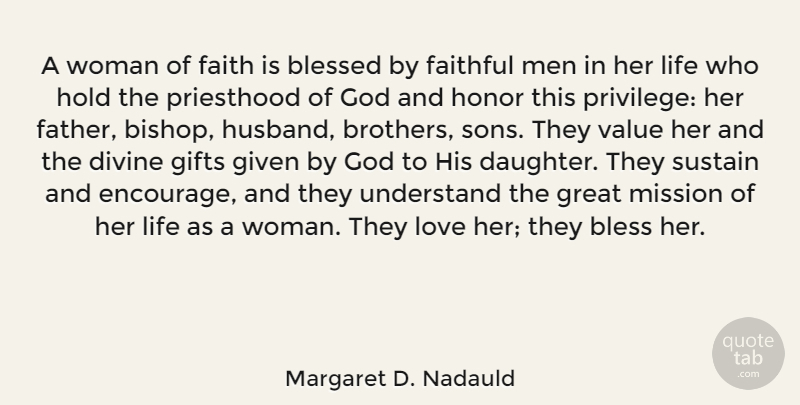 Margaret D Nadauld A Woman Of Faith Is Blessed By Faithful Men In