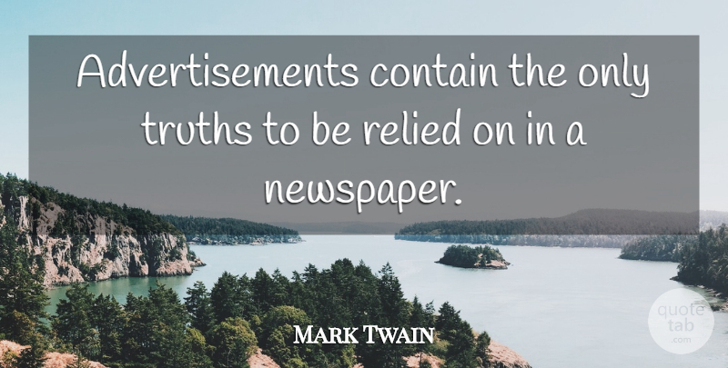 Mark Twain Advertisements Contain The Only Truths To Be Relied On