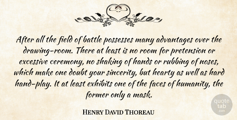 Henry David Thoreau Quote About Hands, Play, Drawing: After All The Field Of...