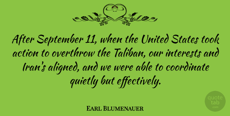 Earl Blumenauer Quote About Iran, September 11, United States: After September 11 When The...
