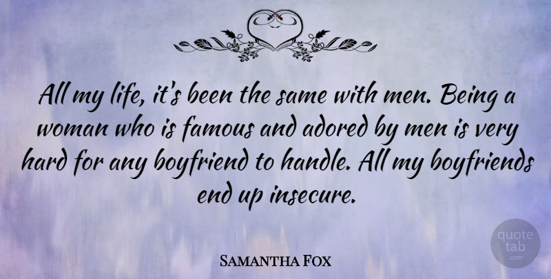 Samantha Fox All My Life Its Been The Same With Men Being A