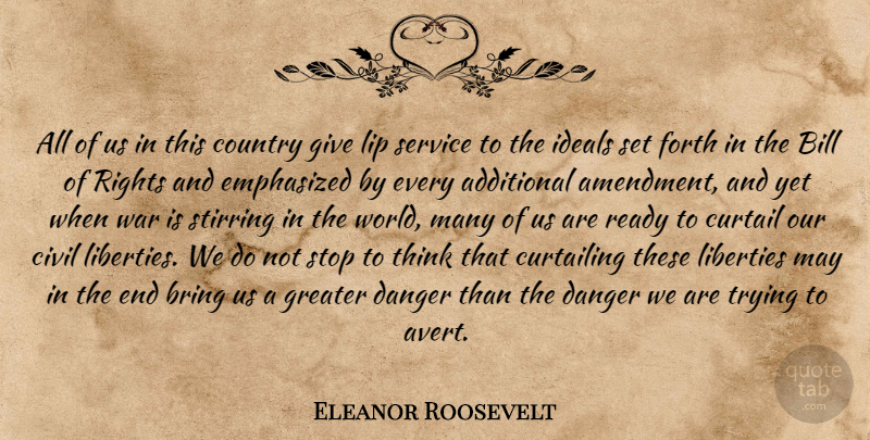 Eleanor Roosevelt Quote About Country, War, Thinking: All Of Us In This...