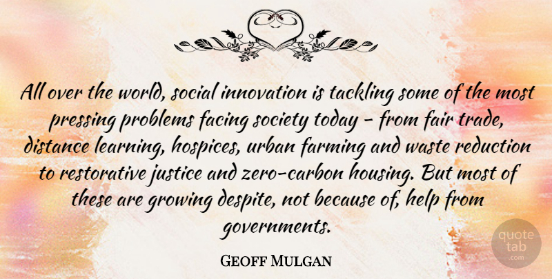 Geoff Mulgan Quote About Zero, Distance, Government: All Over The World Social...