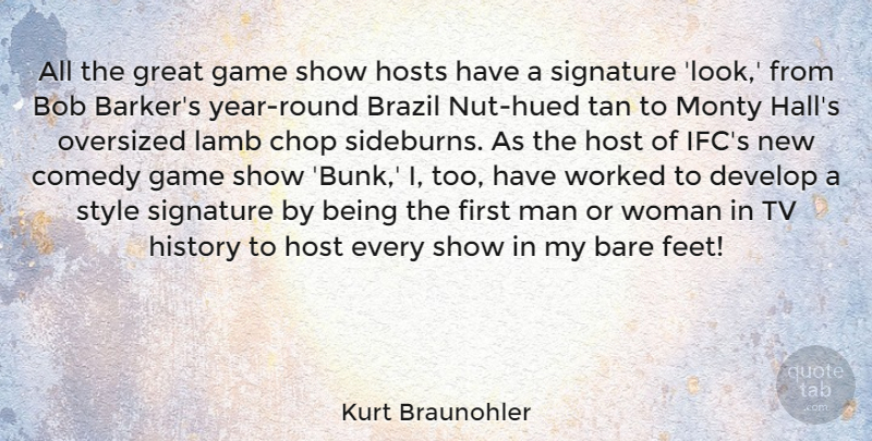 Kurt Braunohler Quote About Bare, Bob, Brazil, Chop, Comedy: All The Great Game Show...