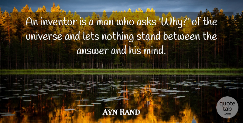 Ayn Rand Quote About Philosophy, Men, Political: An Inventor Is A Man...