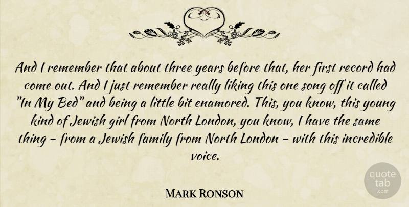 Mark Ronson Quote About Girl, Song, Years: And I Remember That About...