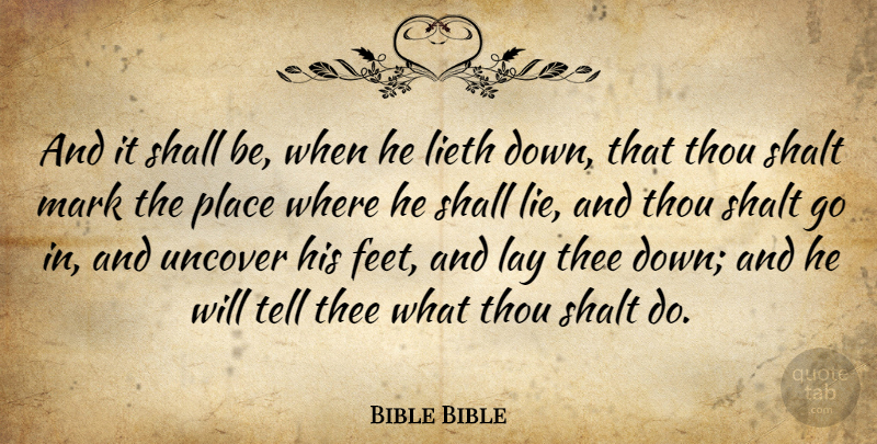 Bible Bible Quote About Lay, Lies And Lying, Mark, Shall, Shalt: And It Shall Be When...