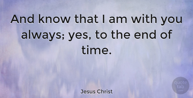 Jesus Christ Quote About Christmas, Time: And Know That I Am...
