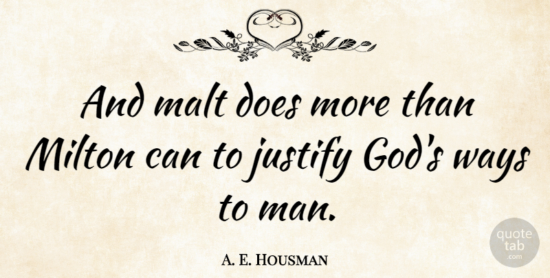 A. E. Housman Quote About Drinking, Food, Book: And Malt Does More Than...