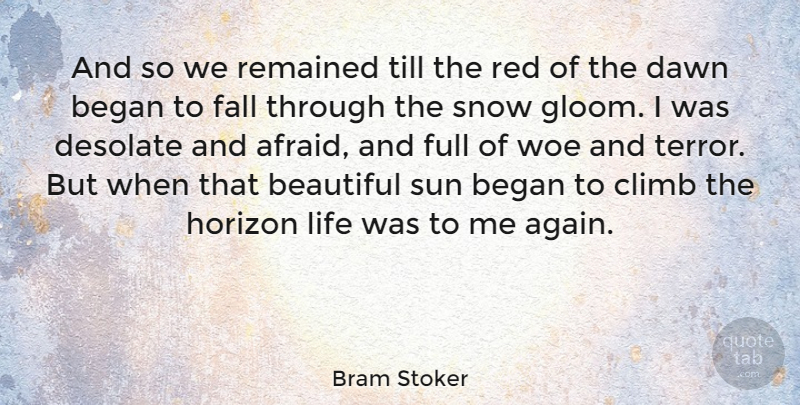 Bram Stoker Quote About Beautiful, Fall, Snow: And So We Remained Till...