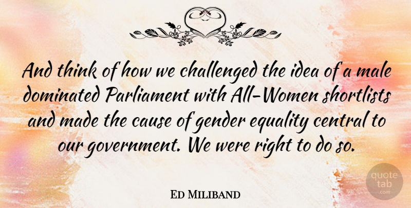 Ed Miliband Quote About Thinking, Glowing, Ideas: And Think Of How We...