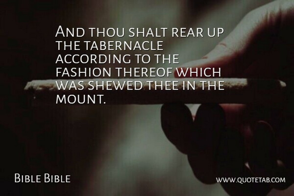 Bible Bible Quote About According, Fashion, Rear, Shalt, Thee: And Thou Shalt Rear Up...