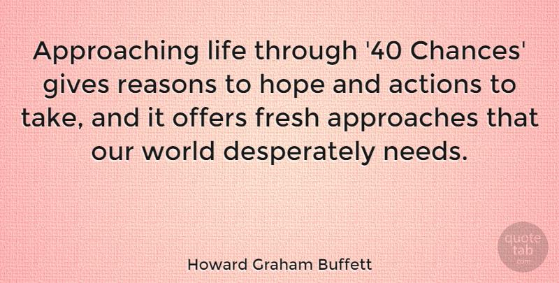 Howard Graham Buffett Approaching Life Through 40 Chances Gives
