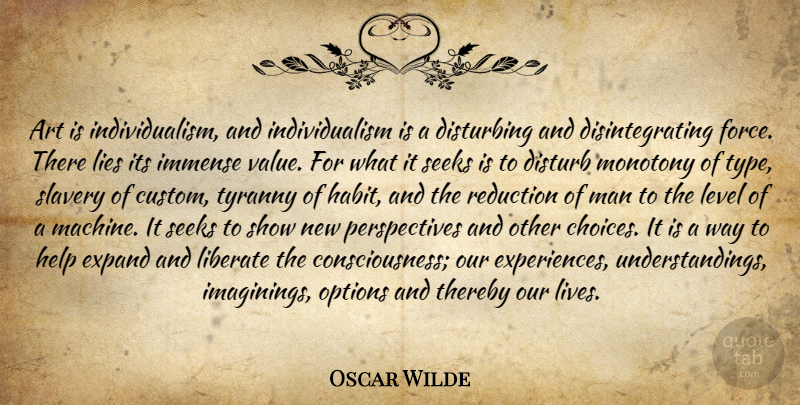 Oscar Wilde Quote About Art, Lying, Men: Art Is Individualism And Individualism...