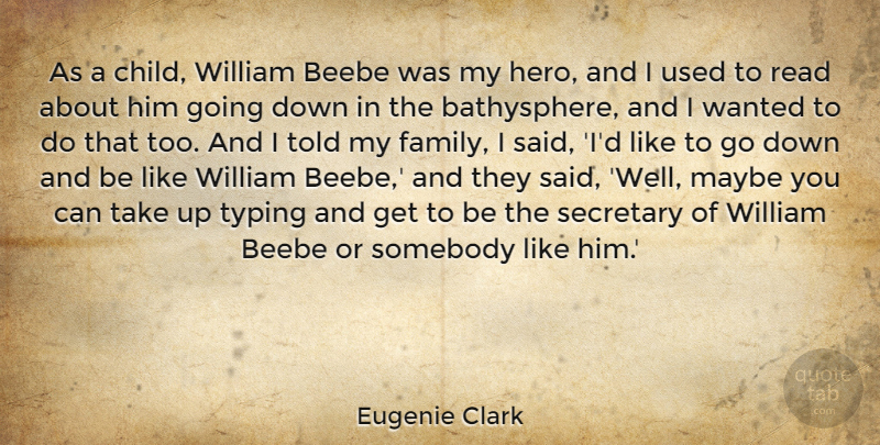 Eugenie Clark As A Child William Beebe Was My Hero And I Used To