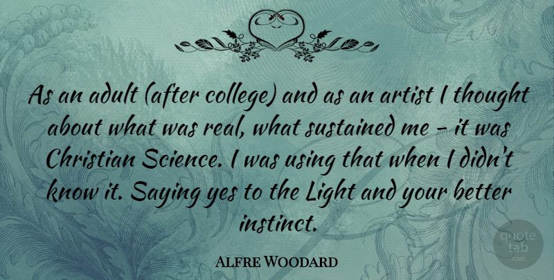 Alfre Woodard Quote About Adult, Artist, Christian, Saying, Sustained: As An Adult After College...