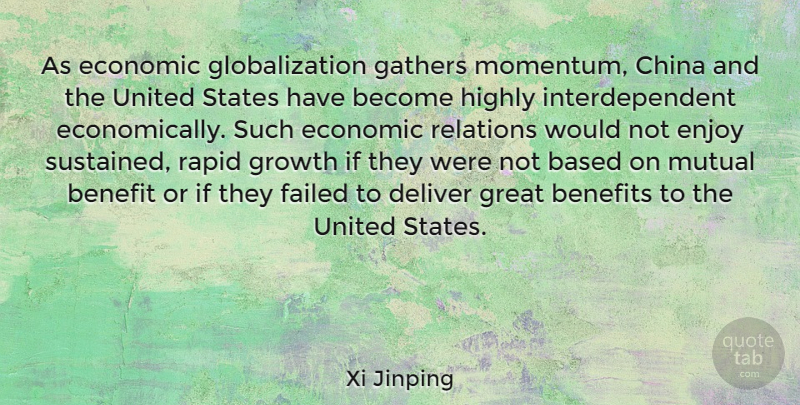 Xi Jinping Quote About Mutual Benefit, Growth, Momentum: As Economic Globalization Gathers Momentum...