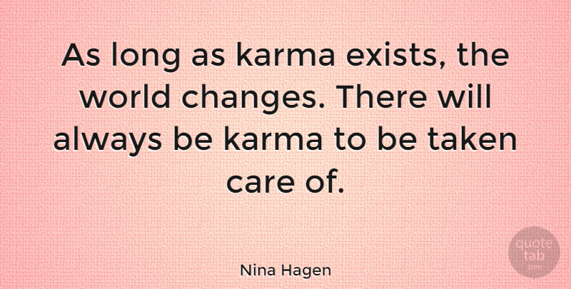 Nina Hagen As Long As Karma Exists The World Changes There Will