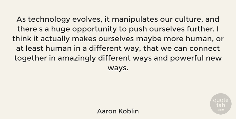 Aaron Koblin As Technology Evolves It Manipulates Our Culture And