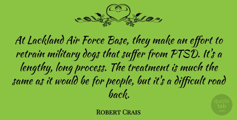 Robert Crais: At Lackland Air Force Base, They Make An