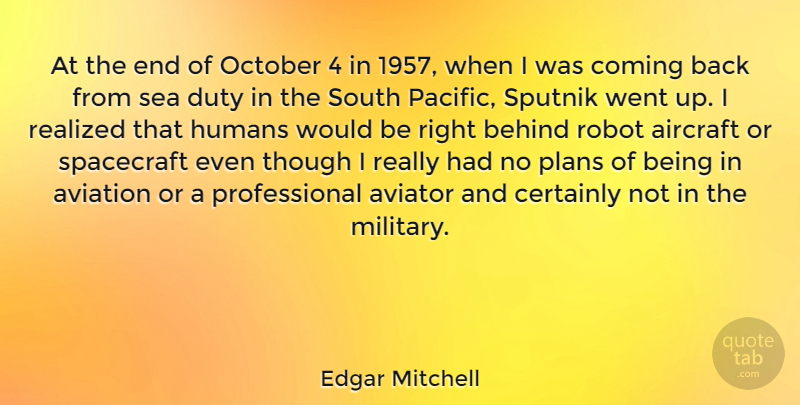 Edgar Mitchell At The End Of October 4 In 1957 When I Was Coming