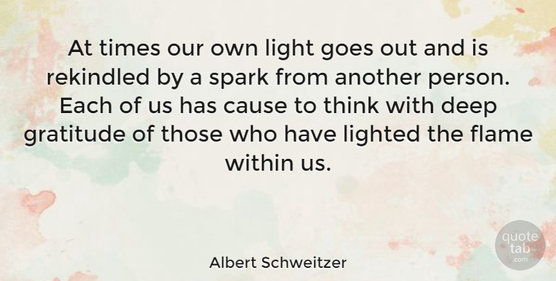 Albert Schweitzer Quote About Friendship, Basketball, Thank You: At Times Our Own Light...