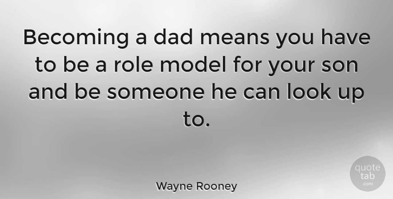 Wayne Rooney Becoming A Dad Means You Have To Be A Role Model For