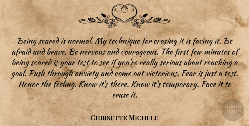 Chrisette Michele Quote About Goal, Brave, Anxiety: Being Scared Is Normal My...