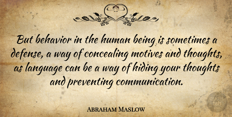 Aristotle Human Behavior Quote Posters: Abraham Maslow: But Behavior In The Human Being Is