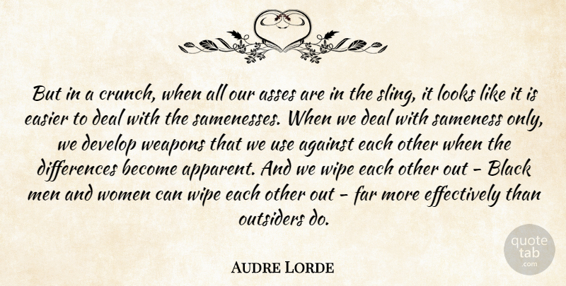 Audre Lorde Quote About Men, Differences, Black: But In A Crunch When...
