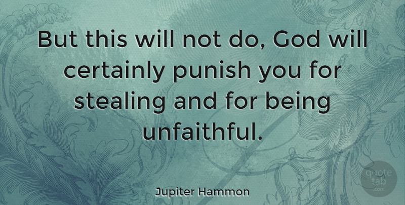 Jupiter Hammon Quote About Unfaithful, Stealing, Stealing Cars: But This Will Not Do...