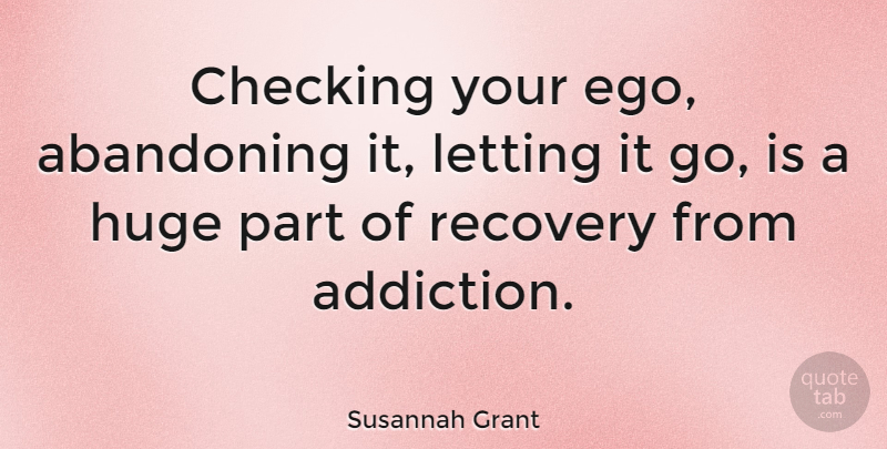 susannah grant checking your ego abandoning it letting it go