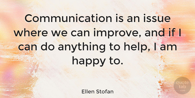 Ellen Stofan Quote About Communication, Issue: Communication Is An Issue Where...